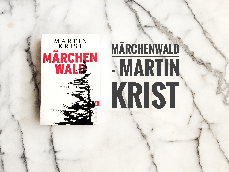 Autor Martin Krist Märchenwald Thriller