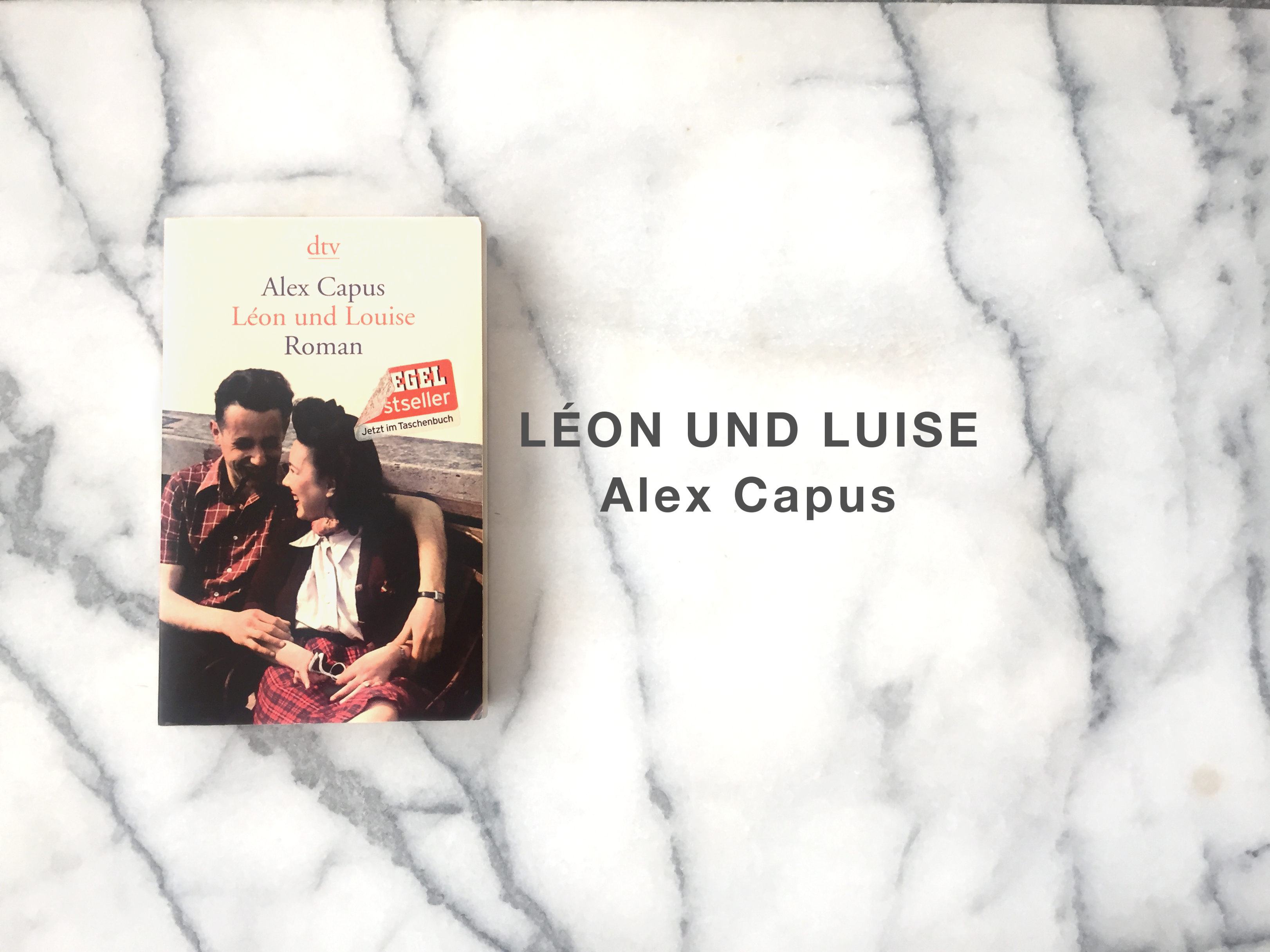 Alex Capus Leon und Luise Léon