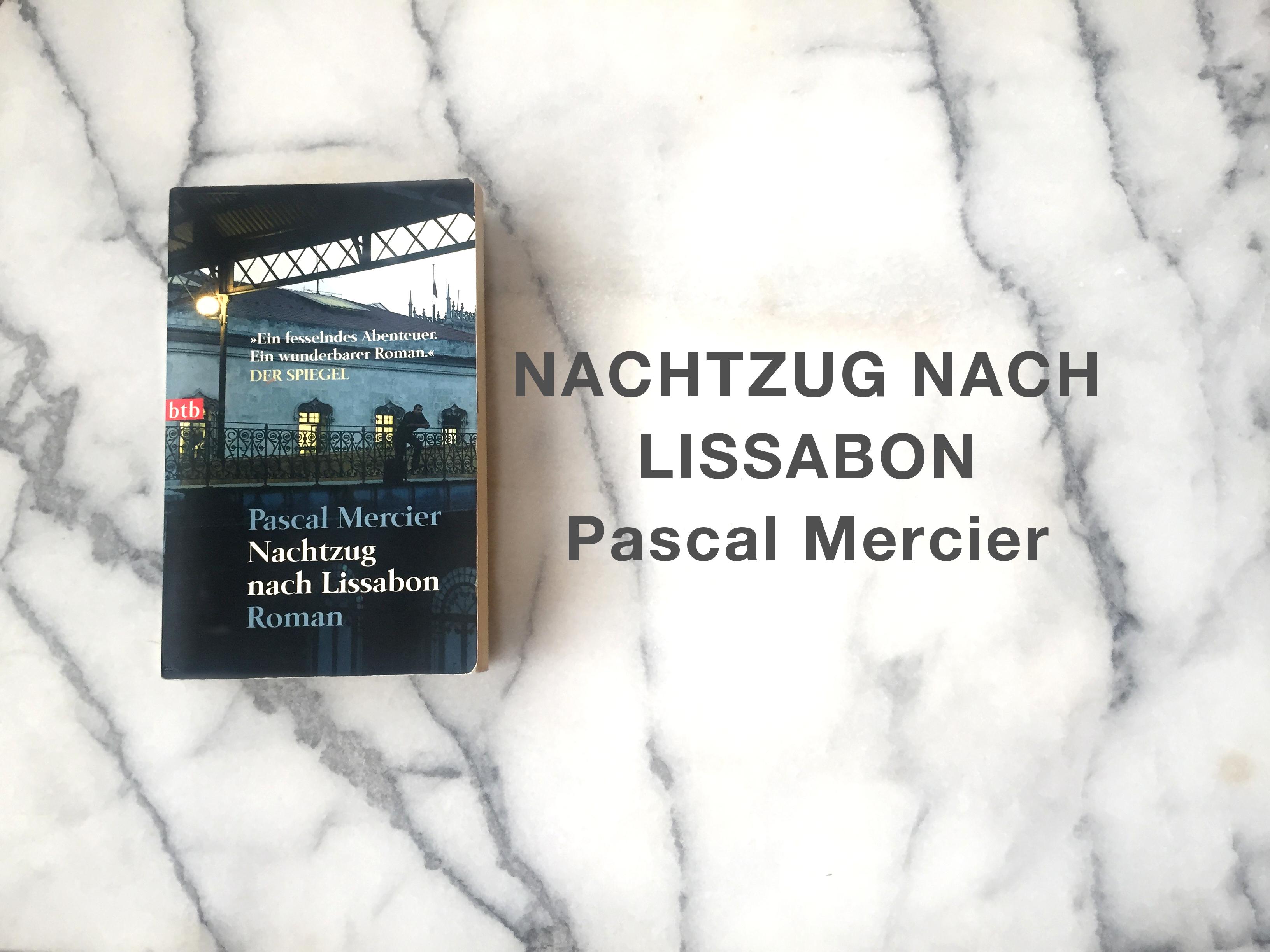 Nachtzug nach Lissabon Pascal Mercier