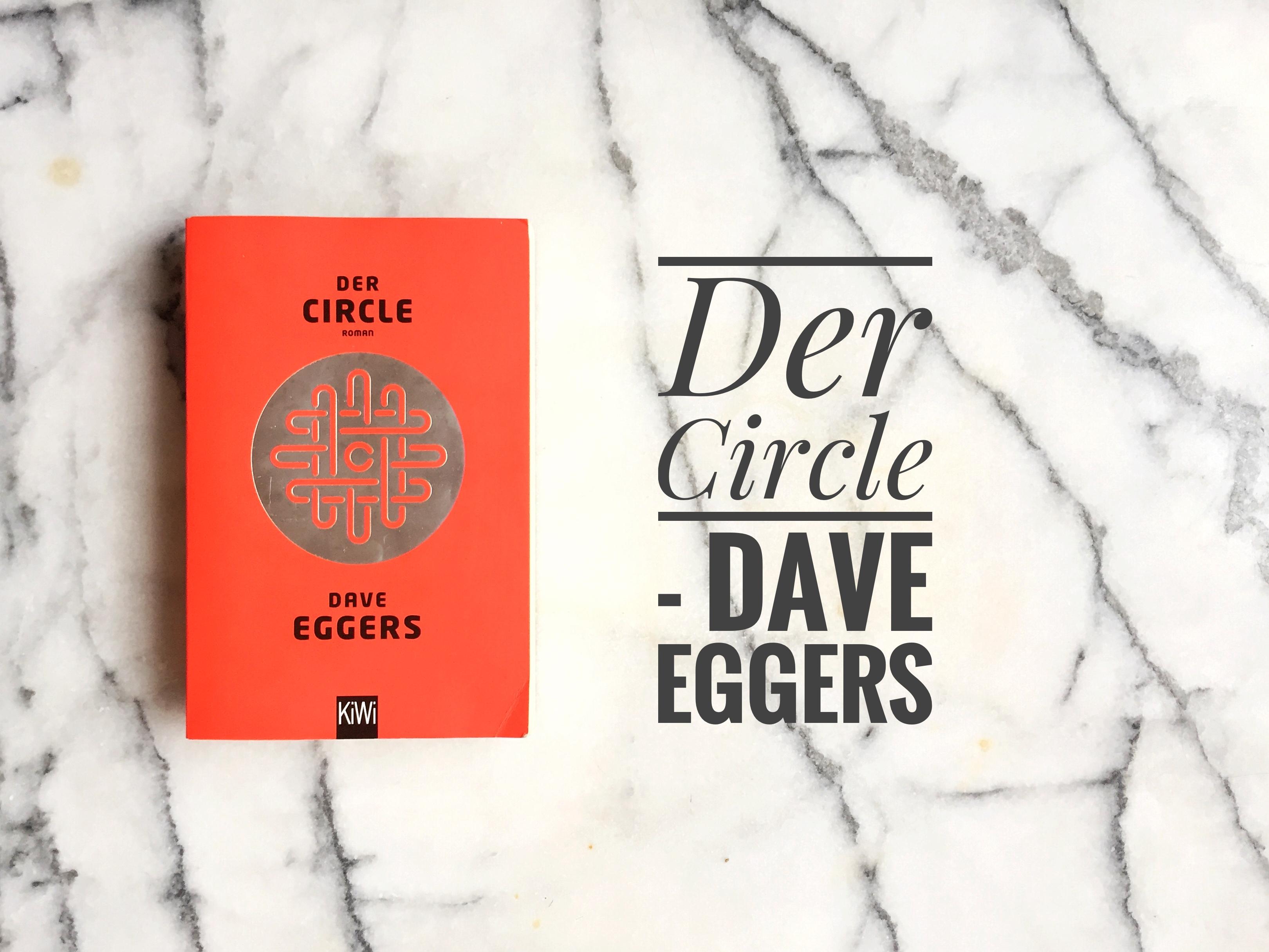 Der Circle Rezension Dave Eggers thelastpage.de