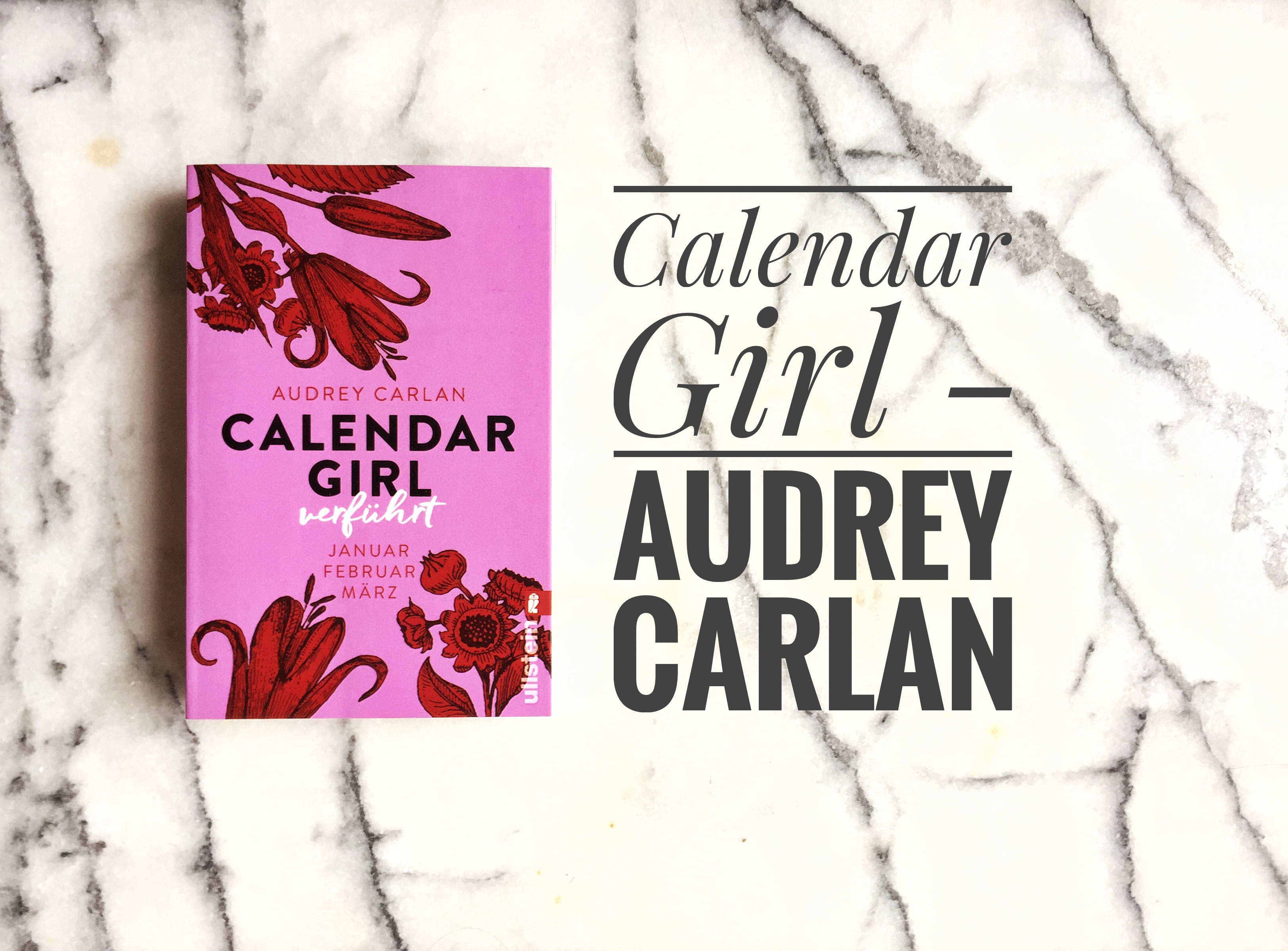 Rezension Calendar Girl Ullsteinverlage