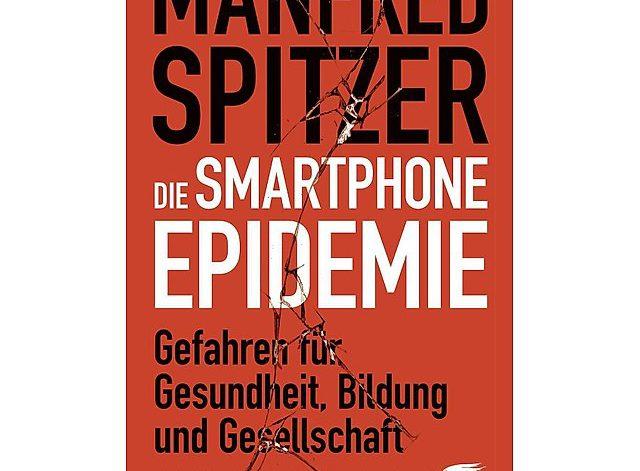 Die Smartphone Epidemie